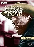 Clarence 'Gatemouth' Brown - In Concert