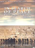 In Search of Peace - Part One: 1948-1967