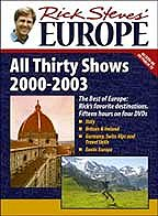Rick Steves' Europe: All Thirty Shows 2000-2003