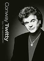 Conway Twitty - On The Mississippi