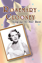 Rosemary Clooney - Singing At Her Best