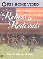 Rebels & Red Coats: How Britain Lost America