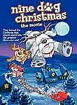 Nine Dog Christmas: The Movie