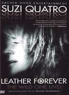 Suzi Quatro - Leather Forever, The Wild One Live!