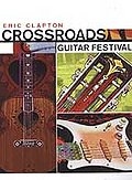 Eric Clapton - Crossroads Guitar Festival