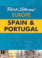 Rick Steves' Europe: Spain and Portugal