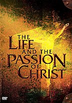 Life And The Passion Of Christ