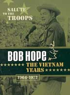Salute to the Troops: Bob Hope - The Vietnam Years