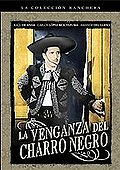 Venganza Del Charro Negro