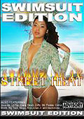Street Heat - Swimsuit Edition