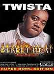 Twista: Street Heat: Live