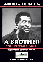 Abdullah Ibrahim - A Brother With Perfect Timing