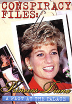 Conspiracy Files - Princess Diana - A Plot at the Palace