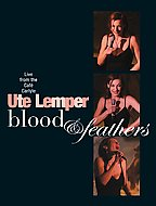 Blood & Feathers - Ute Lemper Live from the Cafe Caryle