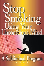 Stop Smoking Using Your Unconscious Mind A Subliminal Program