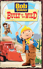 Bob the Builder - Built to be Wild
