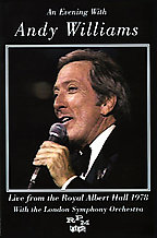 Andy Williams - An Evening With Andy Williams: Royal Albert Hall 1978