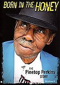 Pinetop Perkins - Born in the Honey