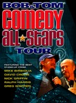Bob & Tom: Comedy All Stars Tour