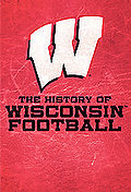 History of Wisconsin Football