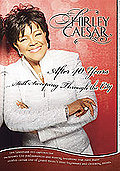 Shirley Caesar - After 40 Years: Still Sweeping Through the City