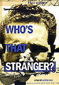 Who's That Stranger?
