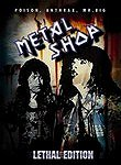 Metal Shop: Lethal Edition