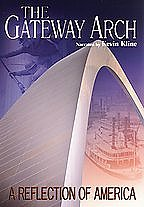 Gateway Arch - A Reflection of America