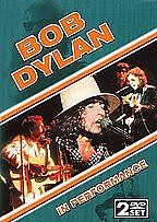 Bob Dylan - In Performance