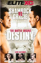 EliteXC - Destiny: Gracie Vs. Shamrock