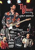 Tab Beniot - Live In Nashville