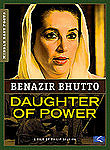 Benazir Bhutto: Daughter of Power
