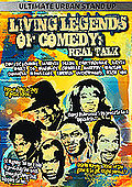 Living Legends of Comedy - Real Talk