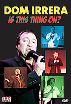 Dom Irrera: Is This Thing On?