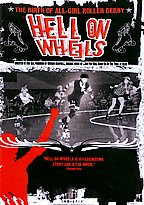 Hell On Wheels: The Birth Of All-Girl Roller Derby