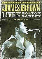 James Brown -  Live At Boston Garden, April 1968