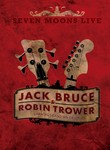 Jack Bruce and Robin Trower: Seven Moons Live