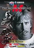 Motocross Files: Bob Hannah