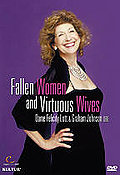 Felicity Lott in Concert: Fallen Women and Virtuous Wives