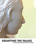 Kiki Smith: Squatting The Palace