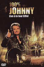 Johnny Hallyday: 100% Johnny Live a La Tour Eiffel