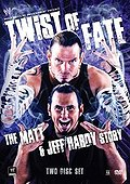 WWE: Twist of Fate - The Matt and Jeff Hardy Story