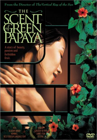The Scent of Green Papaya (M�i du du xanh - L'odeur de la papaye verte)