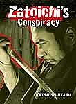 Zatoichi's Conspiracy (Zatoichi at the Blood Fest)