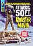 Attack of the 50 Foot Monster Mania