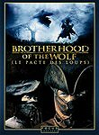 Le Pacte des loups (Brotherhood of the Wolf)