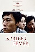 Spring Fever (Chun feng chen zui de ye wan)