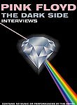 Pink Floyd: The Dark Side: Interviews
