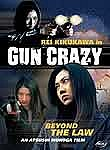 Gun Crazy: Beyond the Law