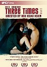 Zui hao de shi guang (Three Times)